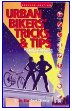 Urban Bikers' Tips and Tricks
